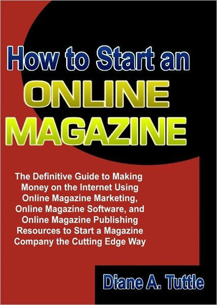 How To Start An Online Magazine The Definitive Guide To - Internet Magazin