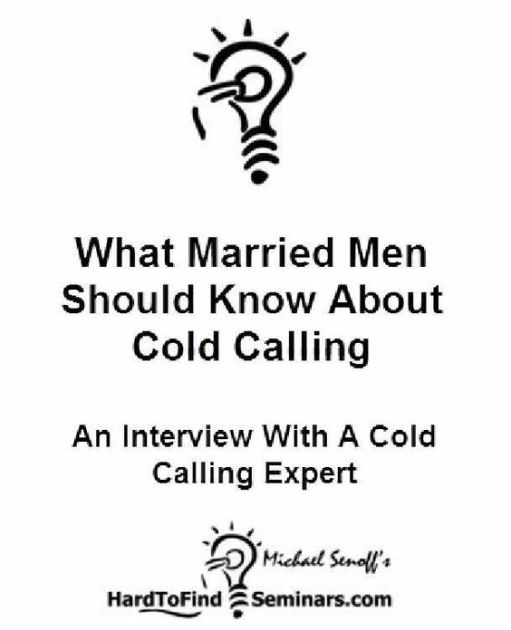 Cold Calling Sucks How to Cold Call Without Fear and Rejection and
