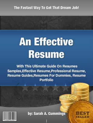 An Effective Resume  With This Ultimate Guide On Resumes Samples