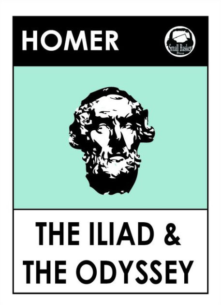 Homer\u0027s The Illiad and The Odyssey Epic Poetry Collection by Homer
