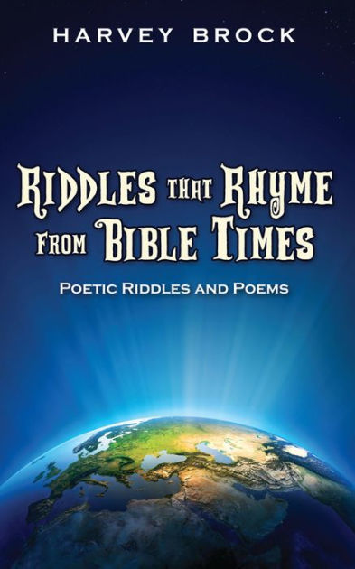 Riddles That Rhyme From Bible Times Poetic Riddles and Poems by
