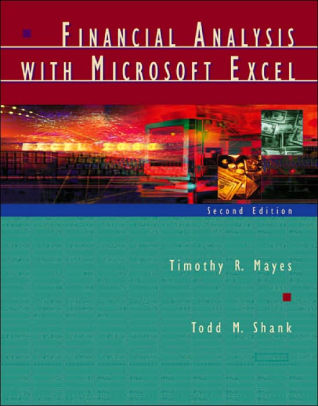 Financial Analysis with Microsoft Excel® / Edition 2 by Timothy R