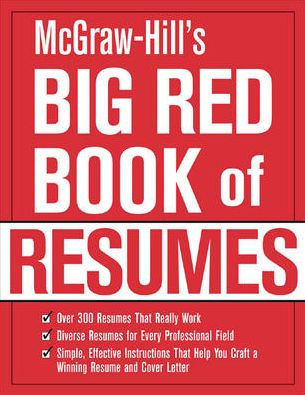 McGraw-Hill\u0027s Big Red Book of Resumes by The Editors of VGM Career