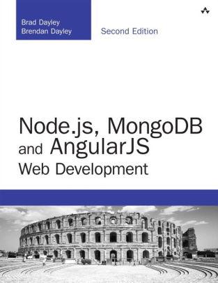 Nodejs, MongoDB and Angular Web Development The definitive guide