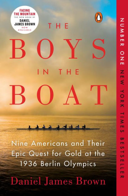 The Boys in the Boat Nine Americans and Their Epic Quest for Gold