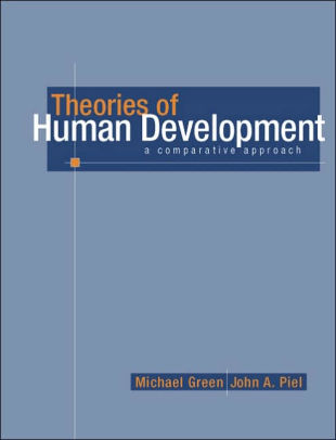Theories of Human Development A Comparative Approach / Edition 1 by