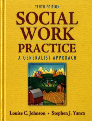 Social Work Practice A Generalist Approach / Edition 10 by Louise C