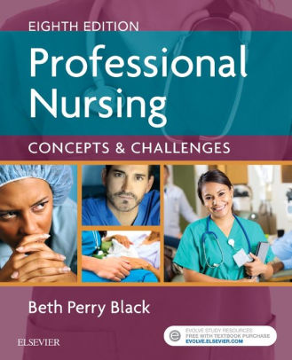 Professional Nursing Concepts  Challenges / Edition 8 by Beth