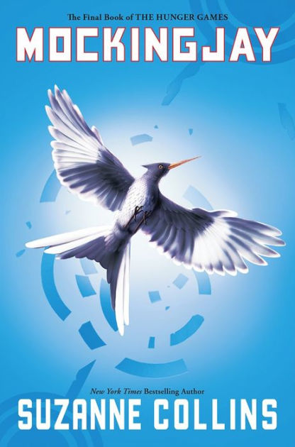 Mockingjay (Hunger Games Series #3) by Suzanne Collins, Paperback