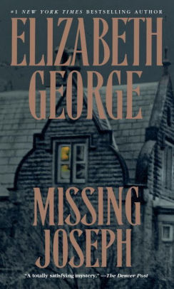 Missing Joseph (Inspector Lynley Series #6) by Elizabeth George, Paperback | Barnes & Noble®