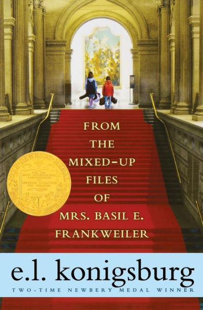 From the Mixed-Up Files of Mrs Basil E Frankweiler by E L