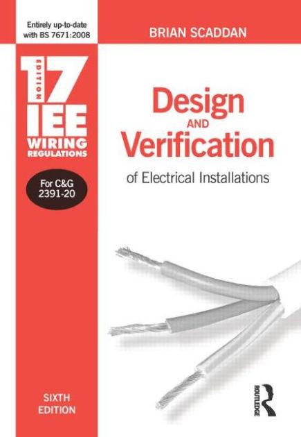 17th Edition IEE Wiring Regulations Design  Verification of
