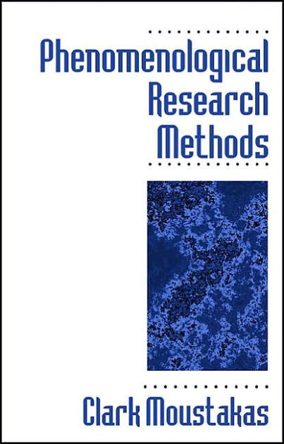 Phenomenological Research Methods / Edition 1 by Clark Moustakas