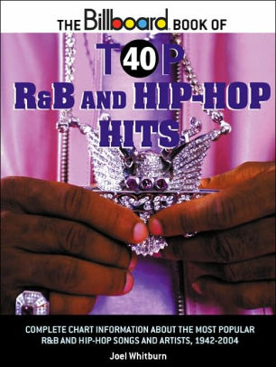 Billboard Book of Top 40 RB  Hip-Hop Hits by Joel Whitburn
