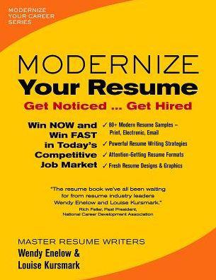 Modernize Your Resume by Wendy Enelow, Louise Kursmark, Paperback