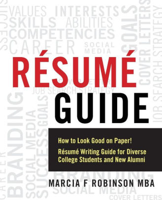 Resume Guide How to Look Good on Paper! Resume Writing Guide for