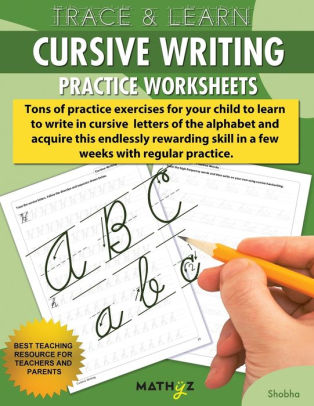 Trace  Learn - Cursive Writing Practice Worksheets by Shobha