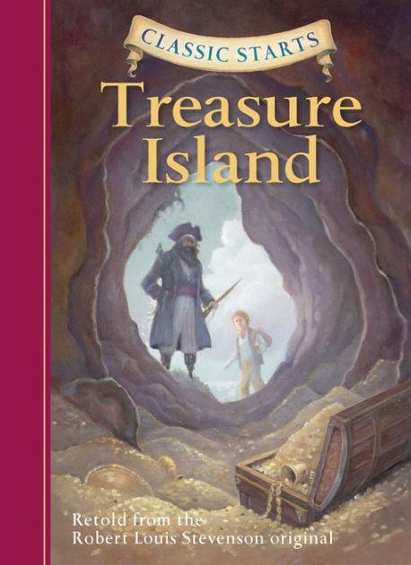 Treasure Island (Classic Starts Series) by Robert Louis Stevenson