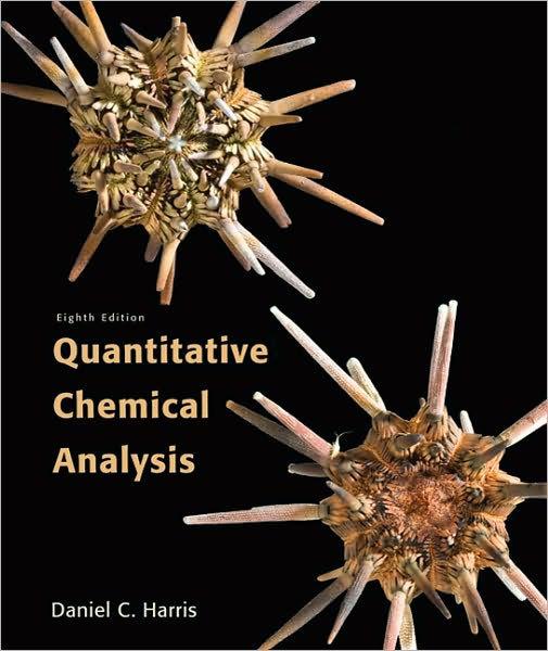 Quantitative Chemical Analysis / Edition 8 by Daniel C Harris