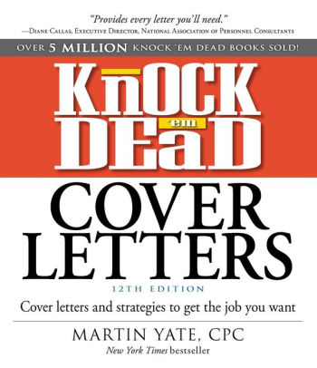 Knock \u0027em Dead Cover Letters Cover Letters and Strategies to Get