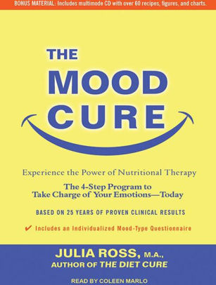 The Mood Cure The 4-Step Program to Take Charge of Your Emotions