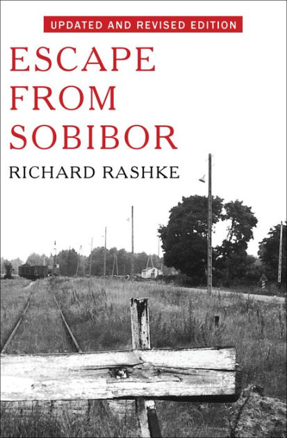 Sobibor Libro Escape From Sobibor: Revised And Updated Edition By