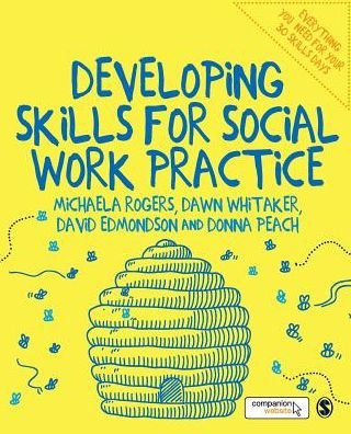Developing Skills for Social Work Practice by Michaela Rogers, Dawn