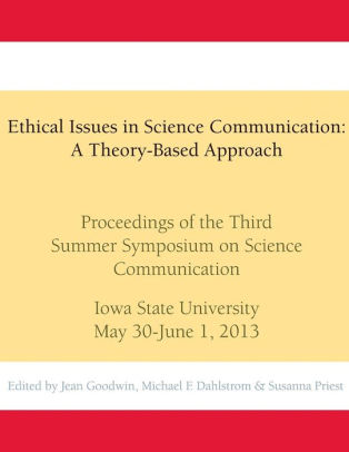 Ethical Issues in Science Communication A Theory-Based Approach