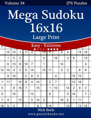 Mega Sudoku 16x16 Large Print - Easy to Extreme - Volume 34 - 276