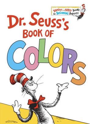Dr Seuss\u0027s Book of Colors by Dr Seuss, Hardcover Barnes  Noble®