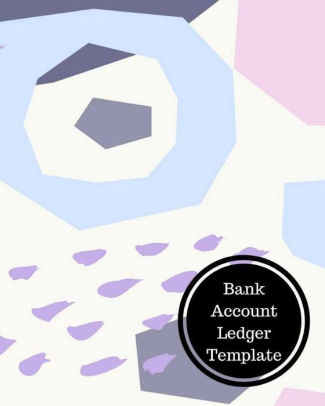 Bank Account Ledger Template by Insignia Accounts, Paperback