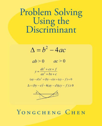 Problem Solving Using the Discriminant by Yongcheng Chen, Paperback