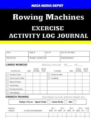 Rowing Machines Exercise Activity Log Journal by Mega Media Depot