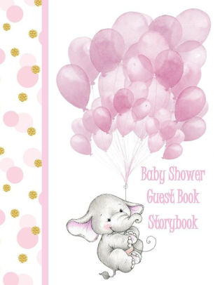 Baby Shower Guest Book For Girls Elephant Storybook This makes a
