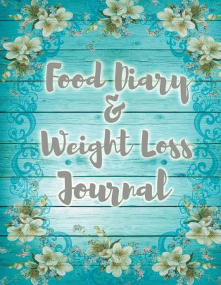 Food Diary  Weight Loss Journal by Best Ever Books, Paperback