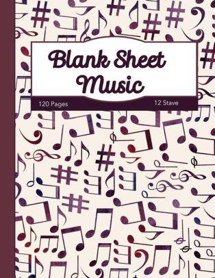 Blank Sheet Music Staff / Manuscript Paper Scores Notebook - 12