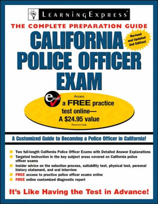 California Police Officer Exam by LearningExpress Editors, Olso