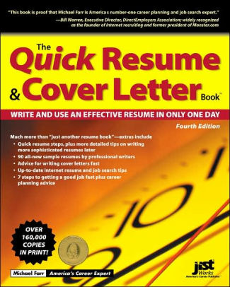 Quick Resume and Cover Letter Book Write and Use and Effective