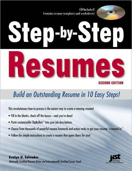 Step-by-Step Resumes, Second Edition Build an Outstanding Resume in