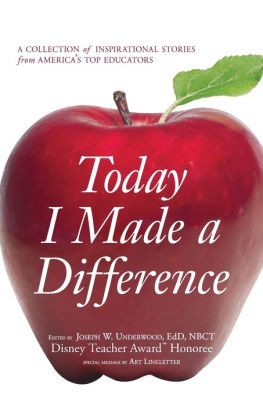 Today I Made a Difference A Collection of Inspirational Stories