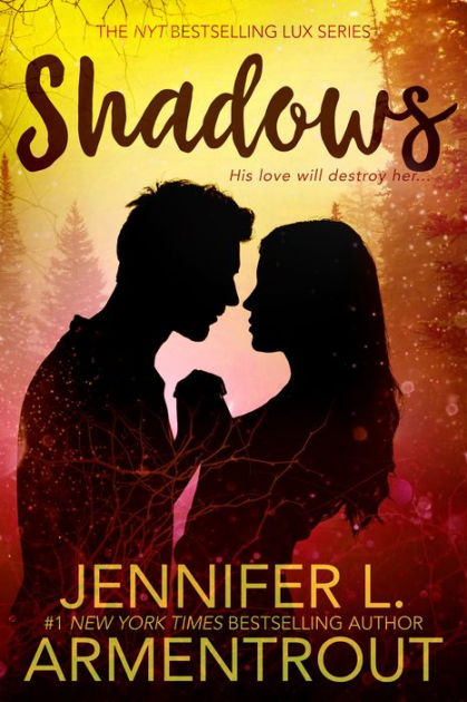 Jennifer L Armentrout Libros Shadows (lux Series) By Jennifer L. Armentrout | Nook Book