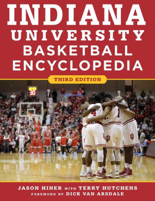Indiana University Basketball Encyclopedia by Jason Hiner NOOK