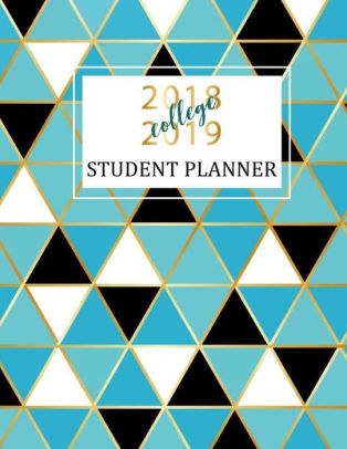 Student Planner 2018-2019 College Academic Planner, Daily Monthly
