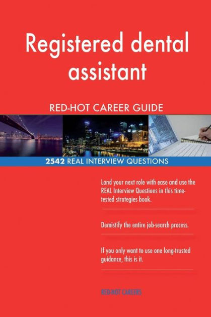 Registered dental assistant RED-HOT Career Guide; 2542 REAL