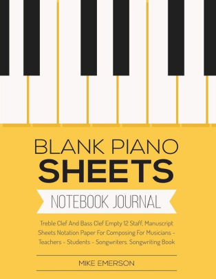 Blank Piano Sheets Treble Clef And Bass Clef Empty 12 Staff