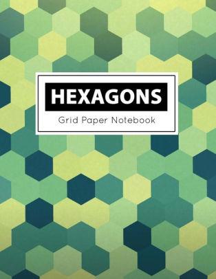 Hexagons Grid Paper Notebook Diagonally Aligned Hexagons, Hexagonal