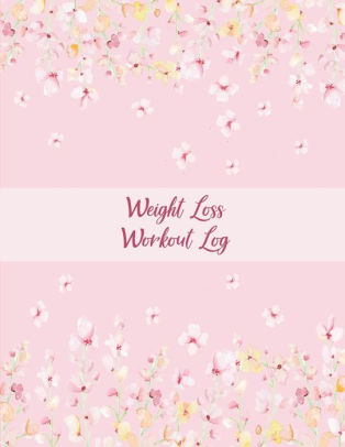 Weight Loss Workout Log Beauty Pink Book, Weekly Menu Meal Plan And