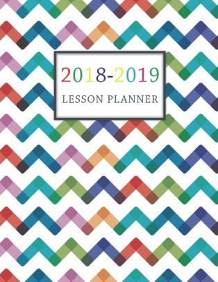 Lesson Planner 2018-2019 For Teacher Planning and Record Book Daily
