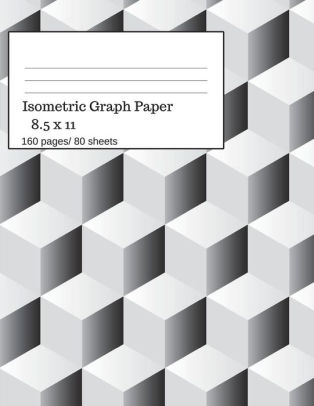 Isometric Graph Paper Isometric Graph Paper Notebook Ideal for