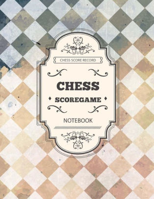 Chess Score Game Chess Game Record Keeper Book, Chess Scoresheet